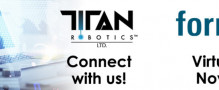 Titan Robotics to Unveil New Machine During Formnext Virtual Event